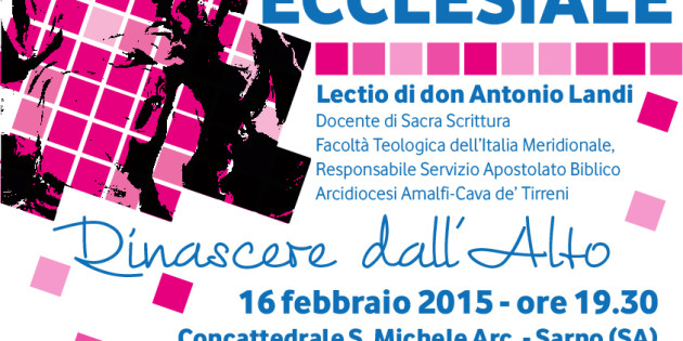 Tappa Ecclesiale: Lectio con don Antonio Landi e consegna Traccia Concilio