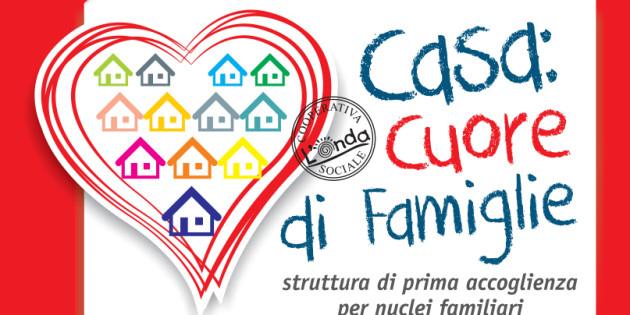 Casa Cuore di Famiglie, accoglienza temporanea per le famiglie in difficoltà